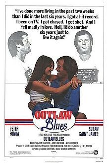 Outlaw Blues is a 1977 American drama film directed by Richard T. Heffron and starring Peter Fonda and Susan Saint James. The film is about an ex-convict singer-songwriter who goes after the country music star who stole his song and his royalties.Some of the songs were sung by Peter Fonda, and three of the songs were written by Hoyt Axton