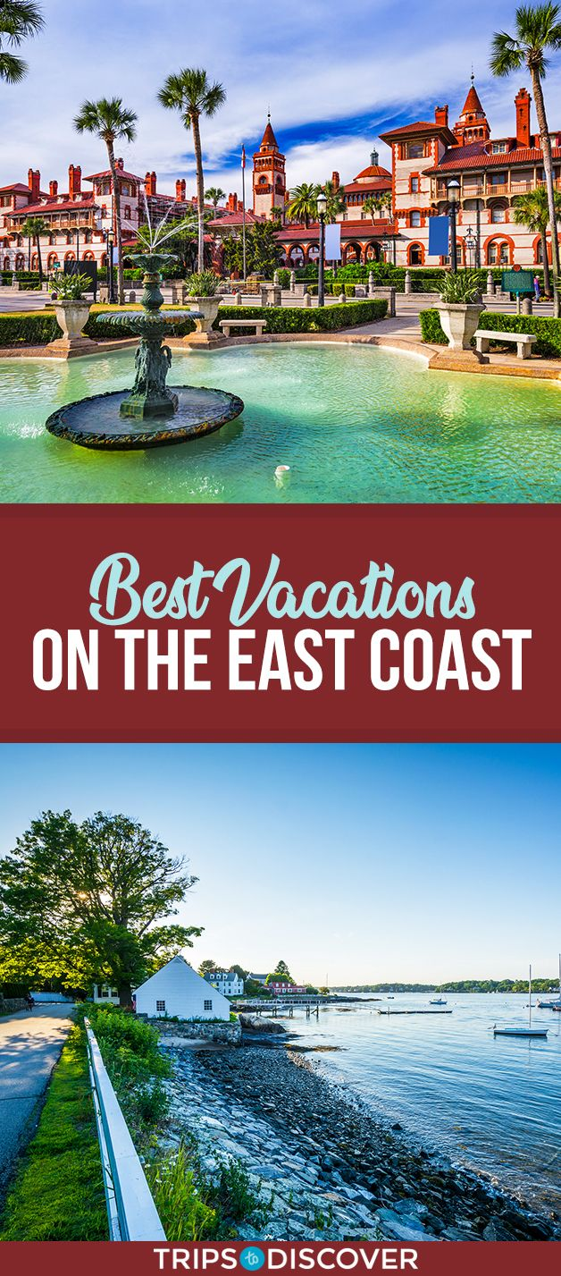 The 10 Best Vacation Destinations on America's East Coast ...