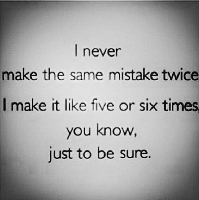 Messed Up Life Quotes: Because I'm Always Messing Up! :)