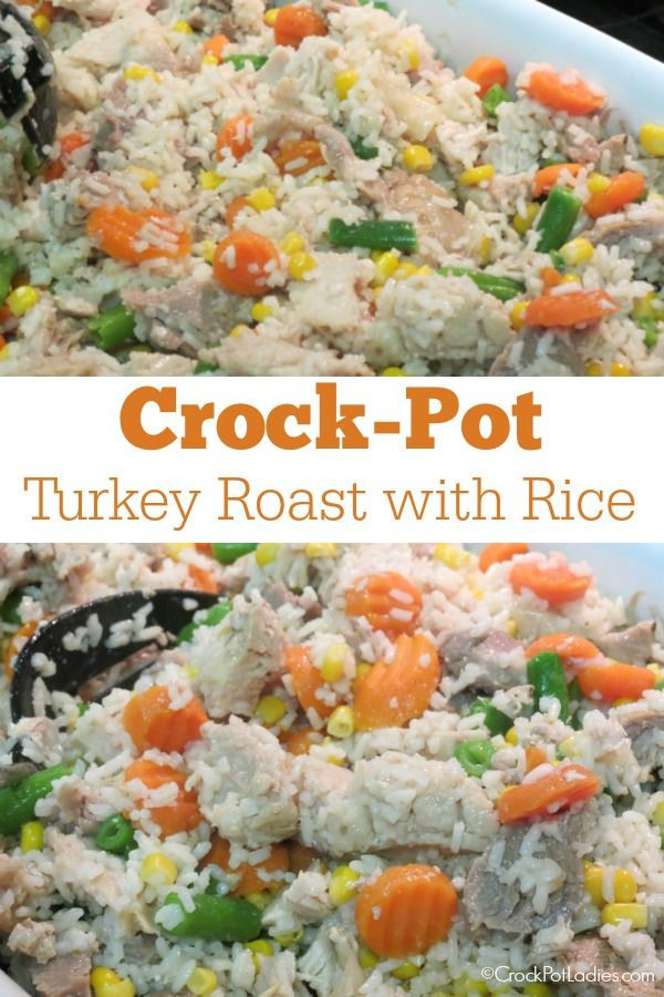 Crock-Pot Turkey Roast with Rice - Turn a boneless turkey roast into a delicious and easy meal that the whole family will love with this recipe for Slow Cooker Turkey Roast with Rice. It is affordable and family friendly and the turkey, rice and veggies make a complete meal! | CrockPotLadies.com via @CrockPotLadies