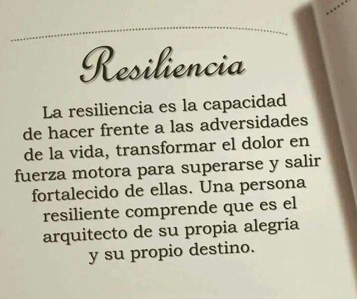 Resiliencia La Resiliencia Motivacion Frases Y Frases