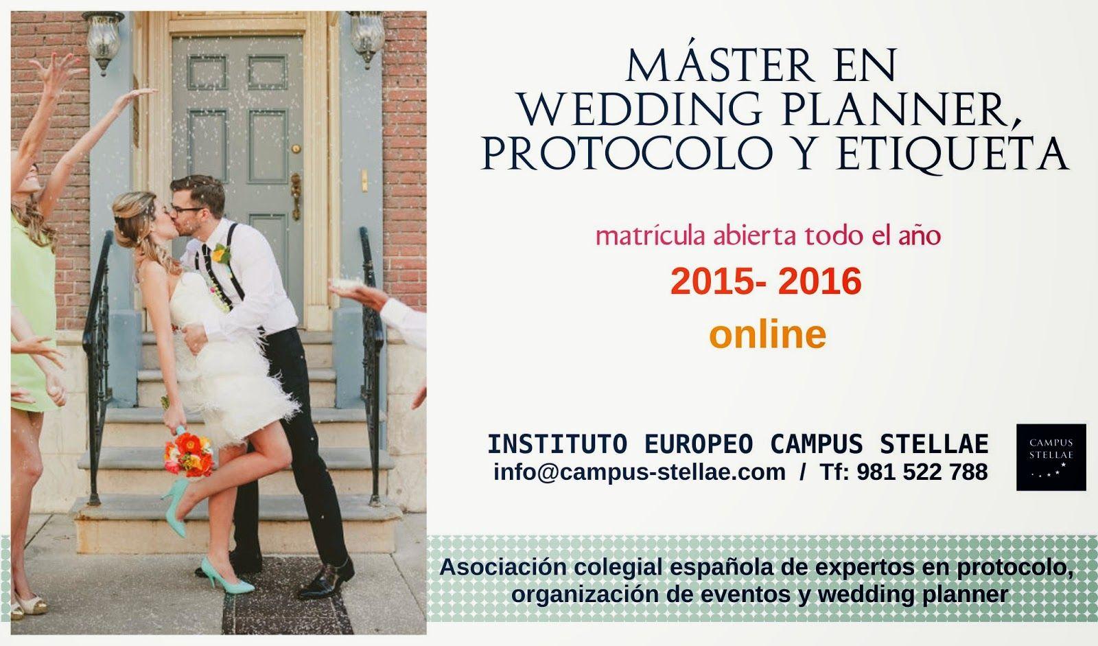 Máster en Protocolo y Organización de Bodas: Wedding Planner. info@campus-stellae.com