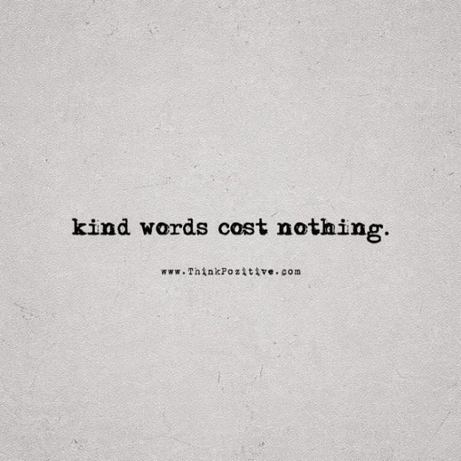 Inspirational Positive Quotes Kind Words Cost Nothing Via