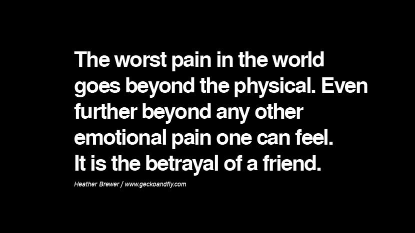 Betrayal Of Family Quotes Best 2 Famous Quotes About: 25 Quotes On Friendship, Trust, Love And Betrayal