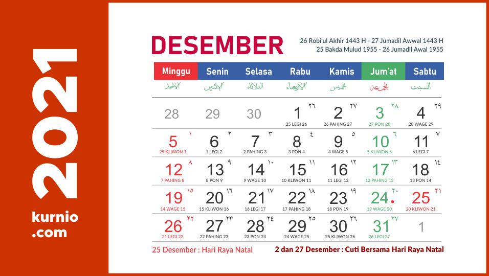 Kalender Desember 2021 : Lengkap disertai hari libur ...