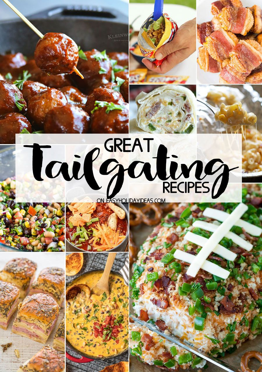 Great Tailgating Recipes Tailgating recipes, Easy