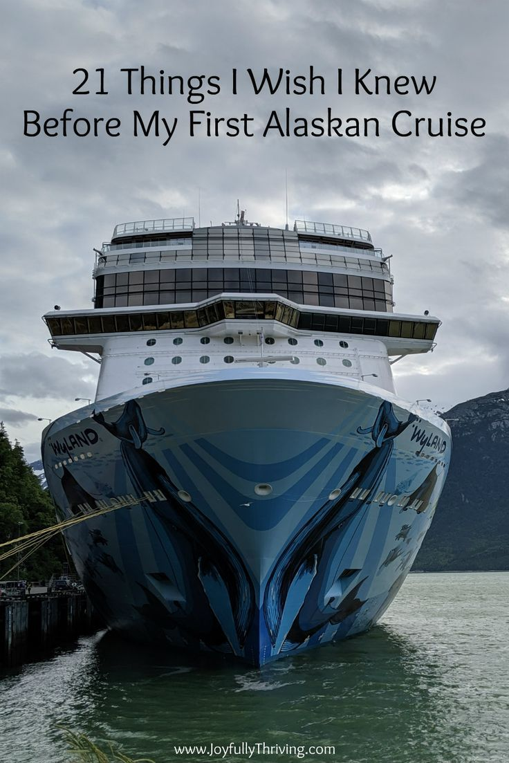 Alaska Cruise Tips - 21 Things I Wish I Knew Before My First Alaskan Cruise