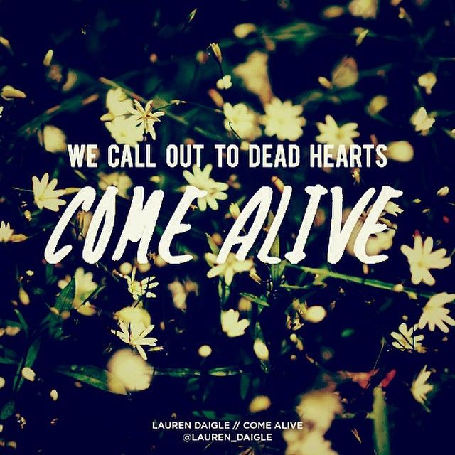 Come Alive (Dry Bones) Lyrics- Lauren Daigle | Christian ...