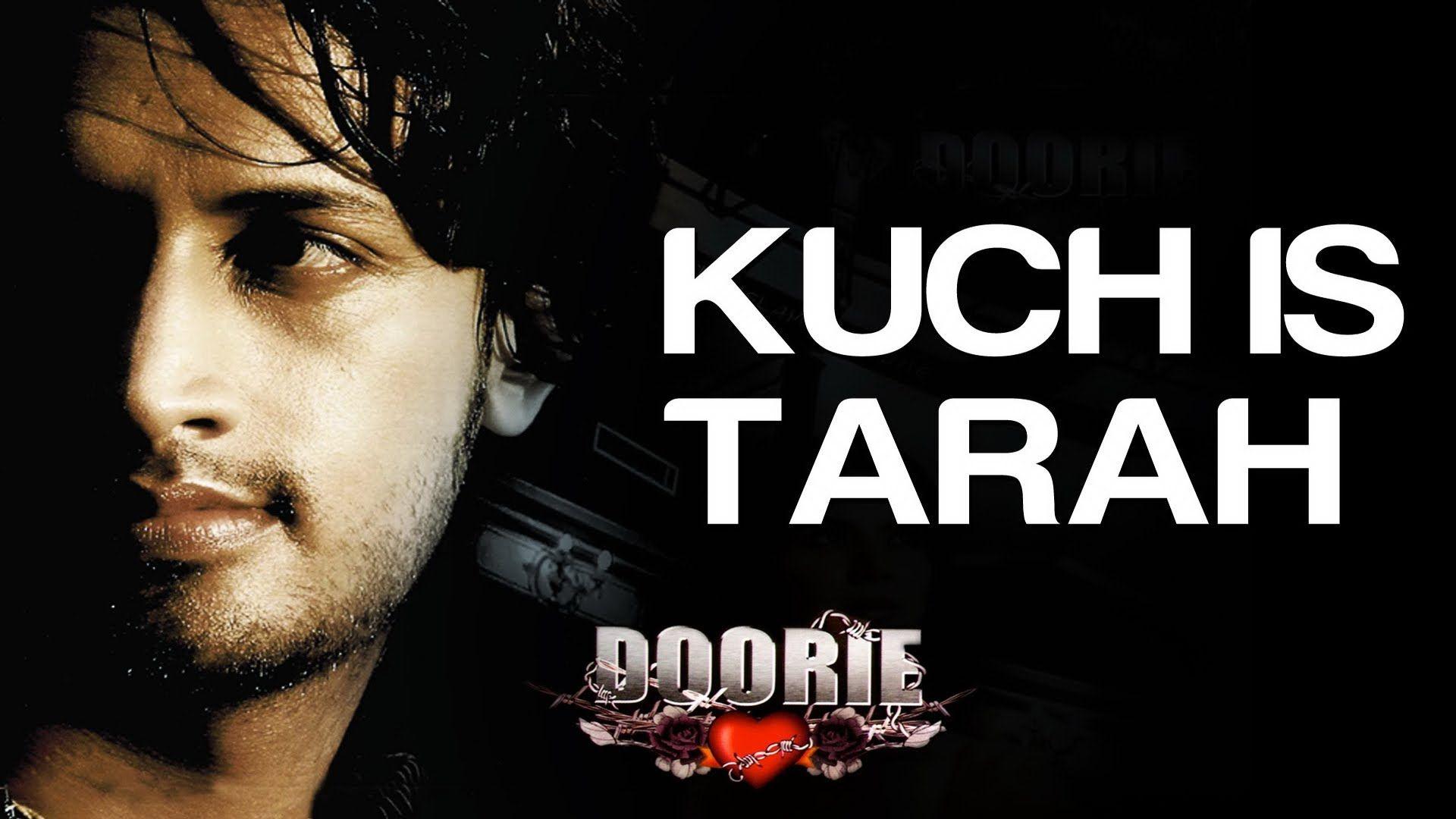 Kuch Is Tarah With Lyrics Doorie Atif Aslam Mithoon Atif