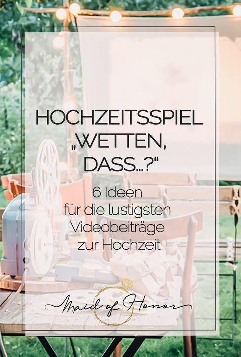 HOCHZEITSSPIEL WETTEN, DASS…? - 6 Ideen für die lustigsten Videobeiträge zur Hochzeit
