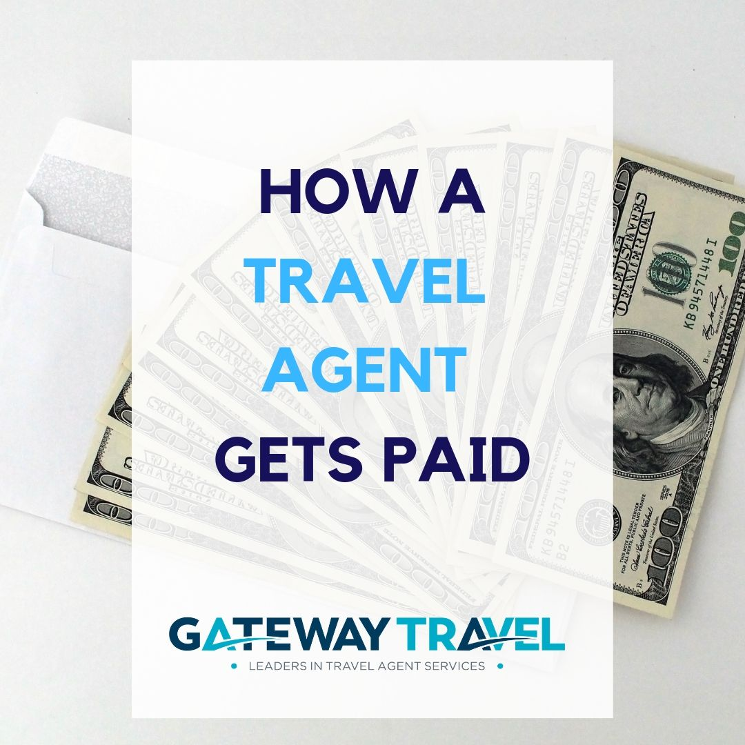 How Does a Travel Agent Get Paid Travel agent, Travel