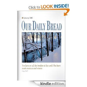 My Husband and I love Our Daily Bread, reading one page every day really lifts you up! No matter what you are going through each and every page has someway of making you feel better about EVERYTHING. Big thanks to my Grandma for introducing this book to me. <3