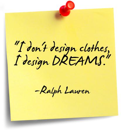 Ralph Lauren | Zitate, Think