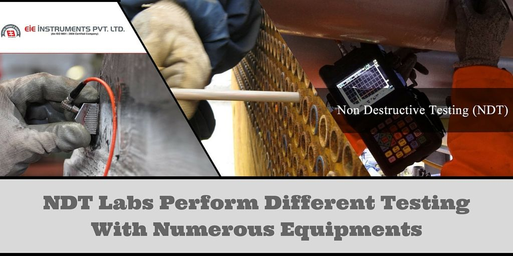 Ndt Labs Perform Different Testing With Numerous Equipments Lab