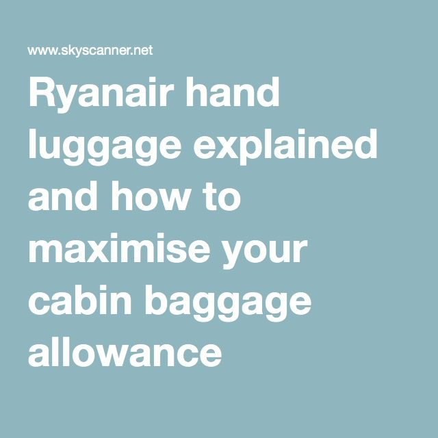 ryanair baggage allowance explained