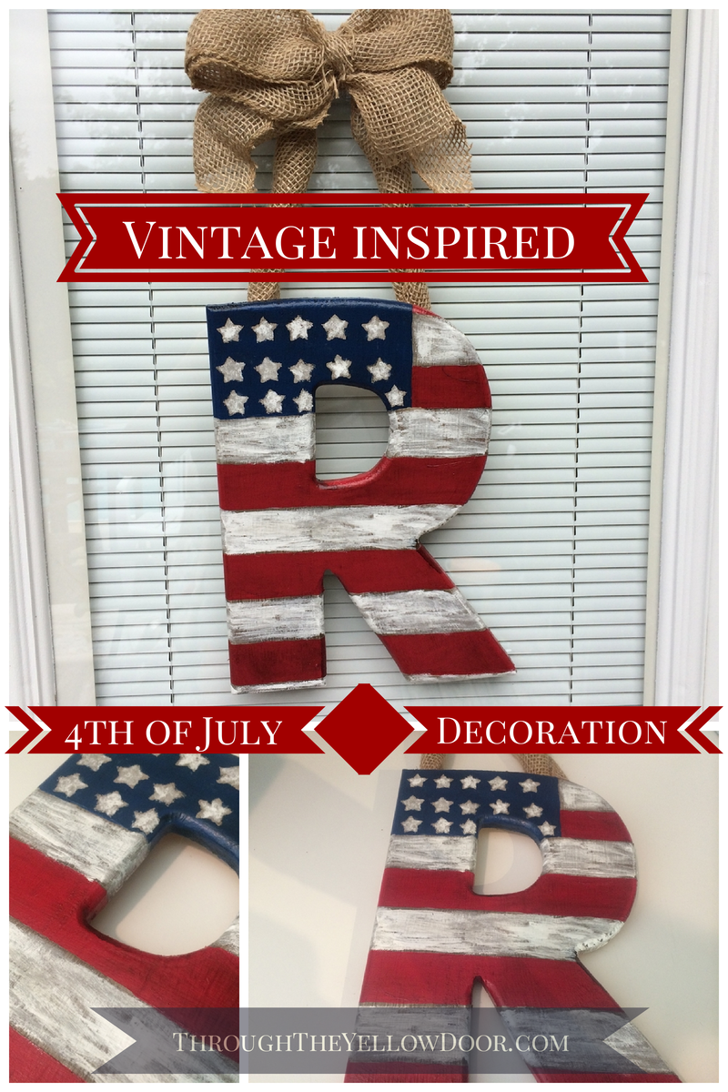 Through The Yellow Door 4th Of July Front Door Decoration Diy Project Holiday Fourth Of