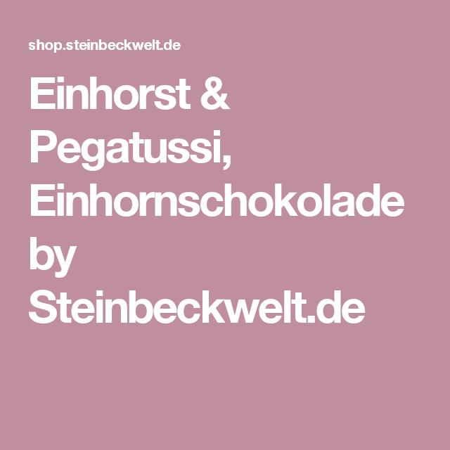 Einhorst & Pegatussi, Einhornschokolade by Steinbeckwelt.de