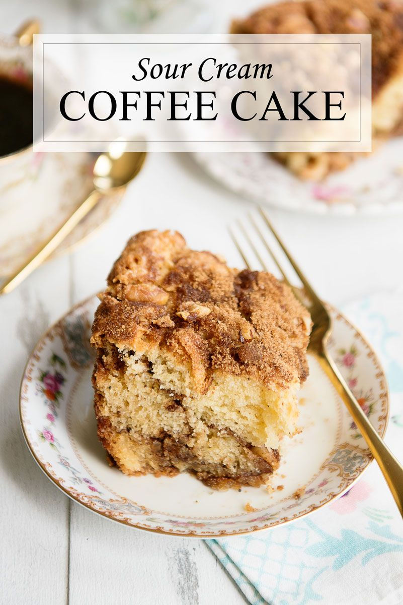 Best Sour Cream Coffee Cake Recipe With Cinnamon Streusel In 2020 Coffee Cake Recipes Cinnamon Recipes Sour Cream Coffee Cake