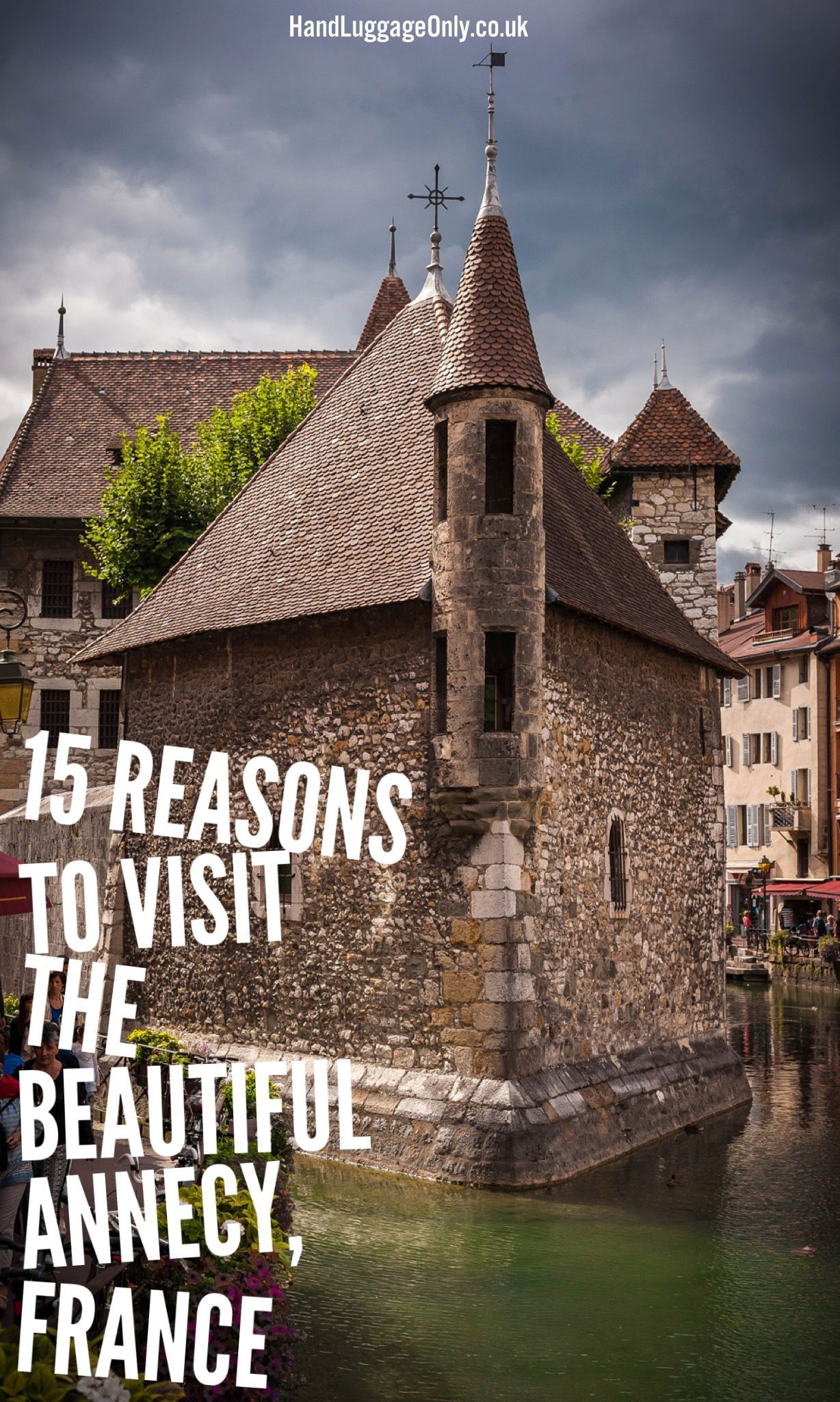 15 Reasons Why You Need To Visit Annecy In France! - Hand Luggage Only - Travel, Food & Photography Blog