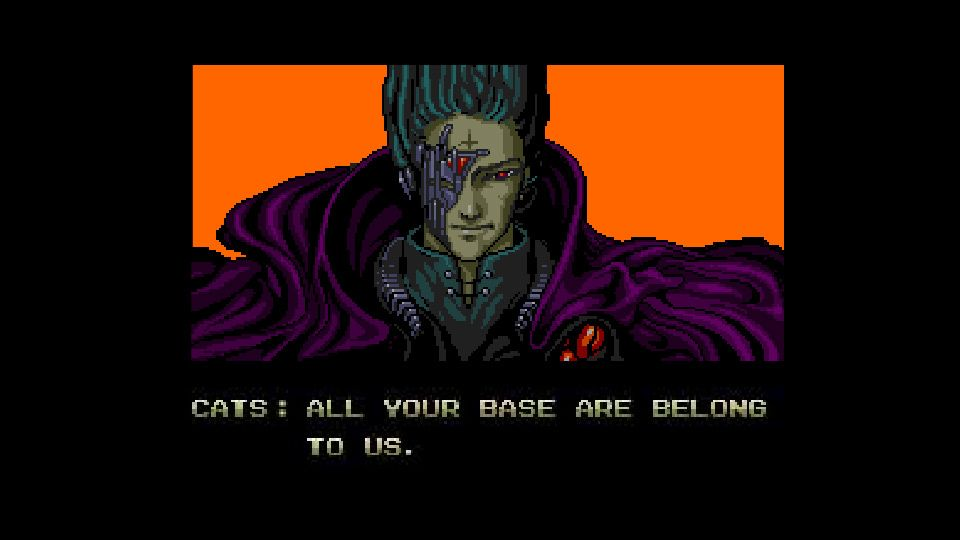 All Your Base Are Belong To Us For Great Justice You Have No