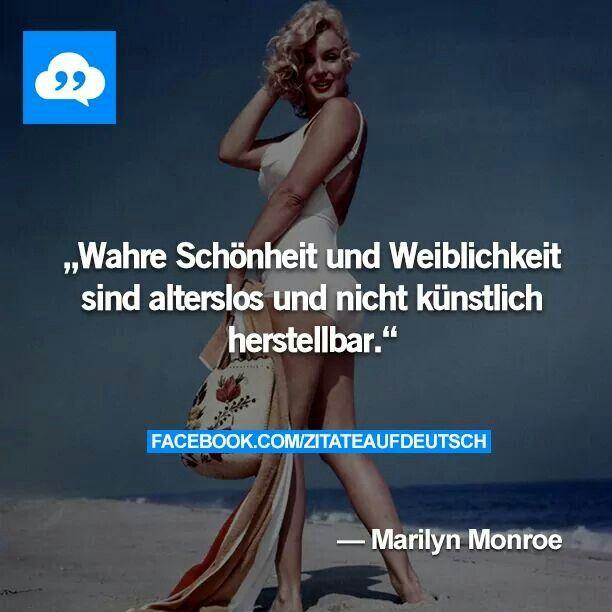 Wahre Schonheit Und Weiblichkeit Sind Alterslos Und Nicht Kunstlich Herstellbar Marylin Monroe Marylin Monroe Zitate Marilyn Monroe Zitate Deutsche Zitate