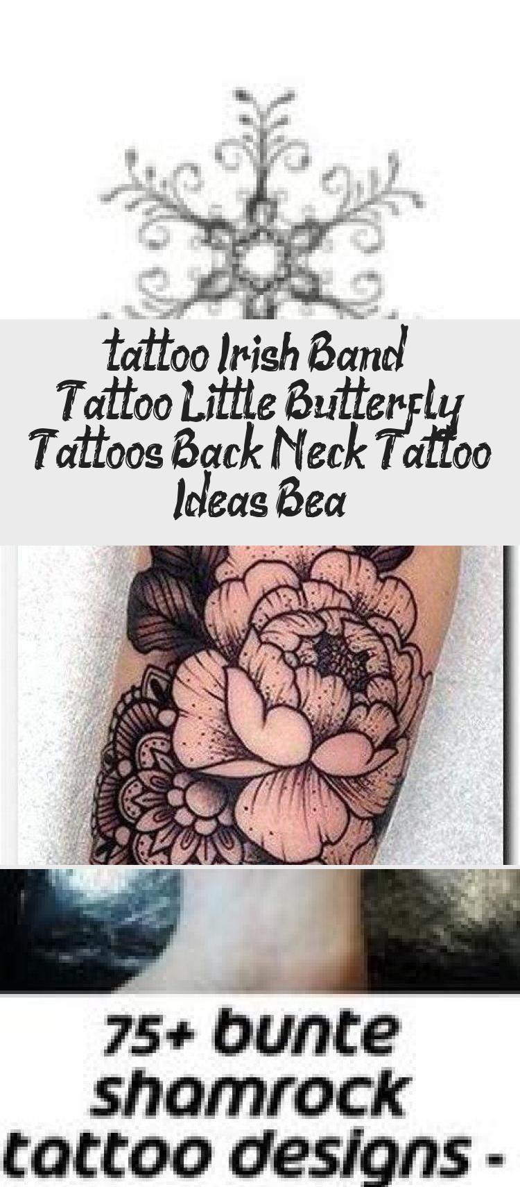 Photo of #tattoo Irish Band Tattoo, Little Butterfly Tattoos, Back Neck Tattoo Ideas, Bea… – Tattoos and Body Art