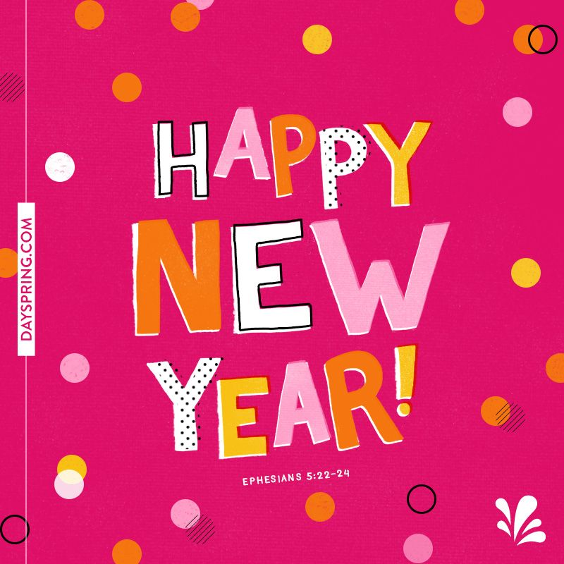 Dayspring Ecards Quotes About New Year Happy New Year 2019 New Year Card