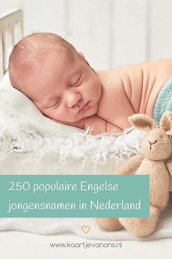 250 Populaire Engelse Jongensnamen Kaartjevanons Nl In 2020 Jongensnamen Babynamen Meisjesnamen