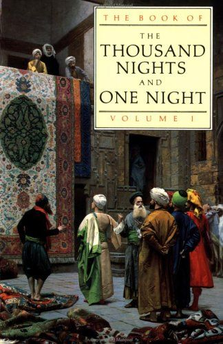 a thousand nights and a night | ... of the Thousand and one Nights. Volume 1 (Thousand Nights & One Night