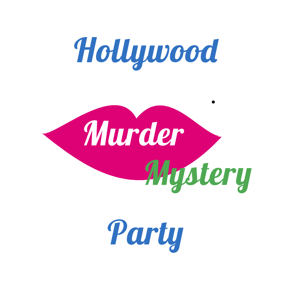 Murder Mystery Dinner Sheet Free: Hollywood Murder Mystery Party (12