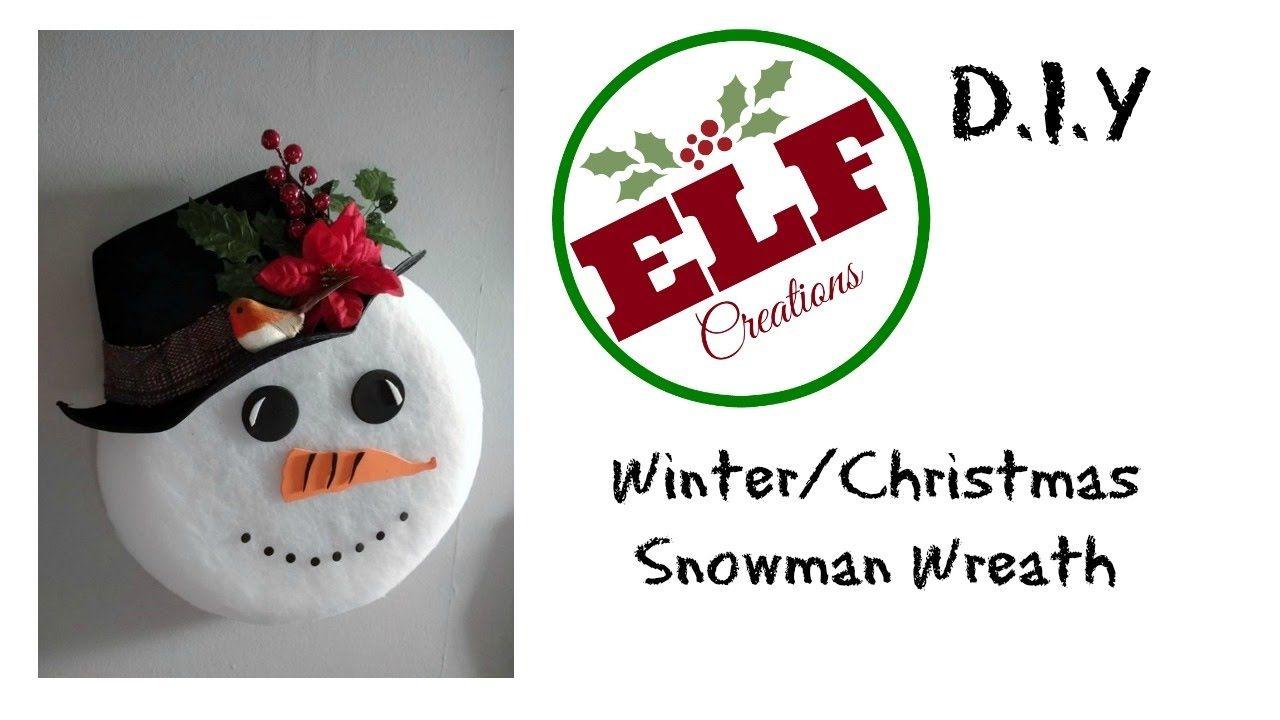 DIY/Tutorial Snowman Face Wreath - YouTube | Snowman faces ...