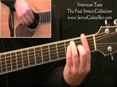 How To Play Paul Simon American Tune - full lesson - YouTube | Music ...