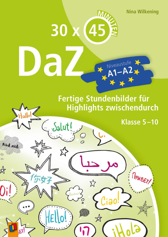 30 x 45 Minuten - DaZ - A1-A2. Fertige Stundenbilder für Highlights ...