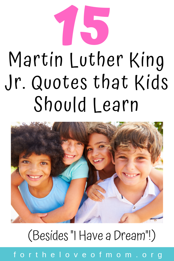 Dr. Martin Luther King Jr. Quotes Kids Should Learn ...