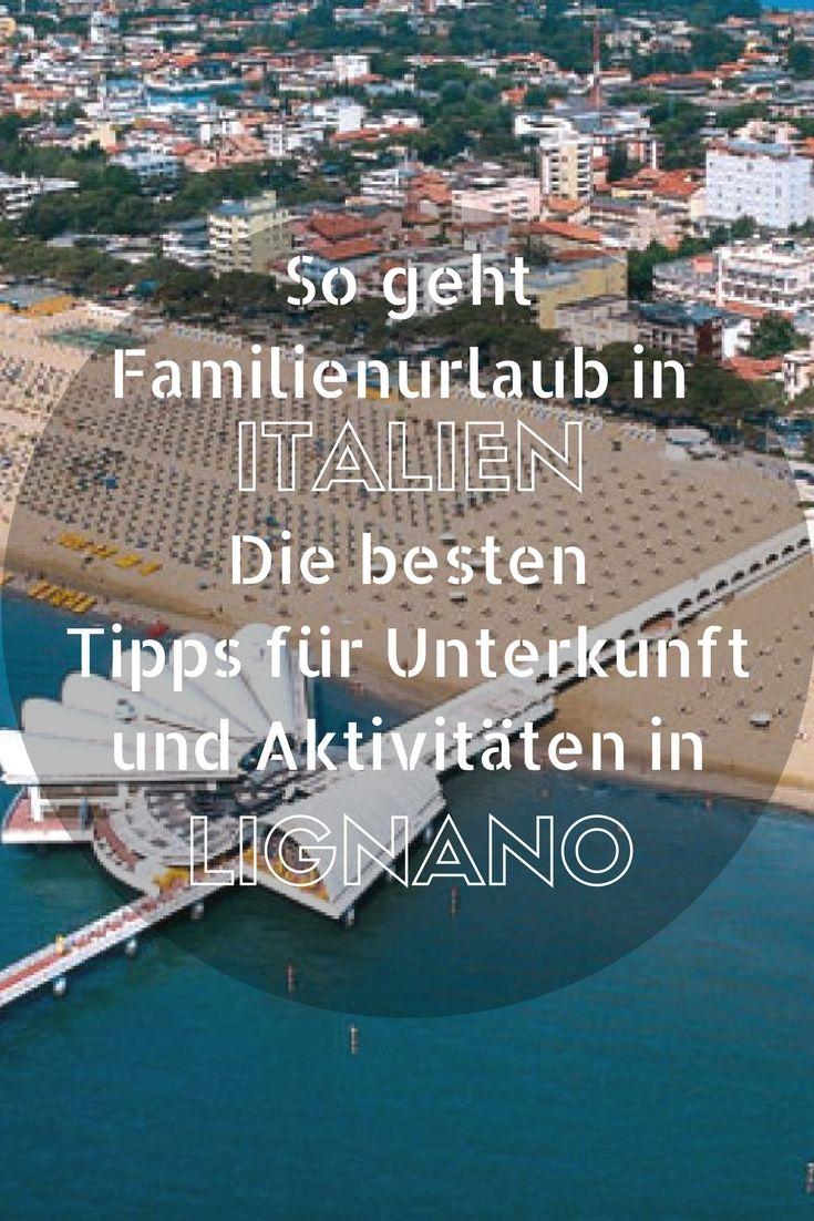 Italien Mit Kindern Tipps Fur Deinen Urlaub In Bibione Und