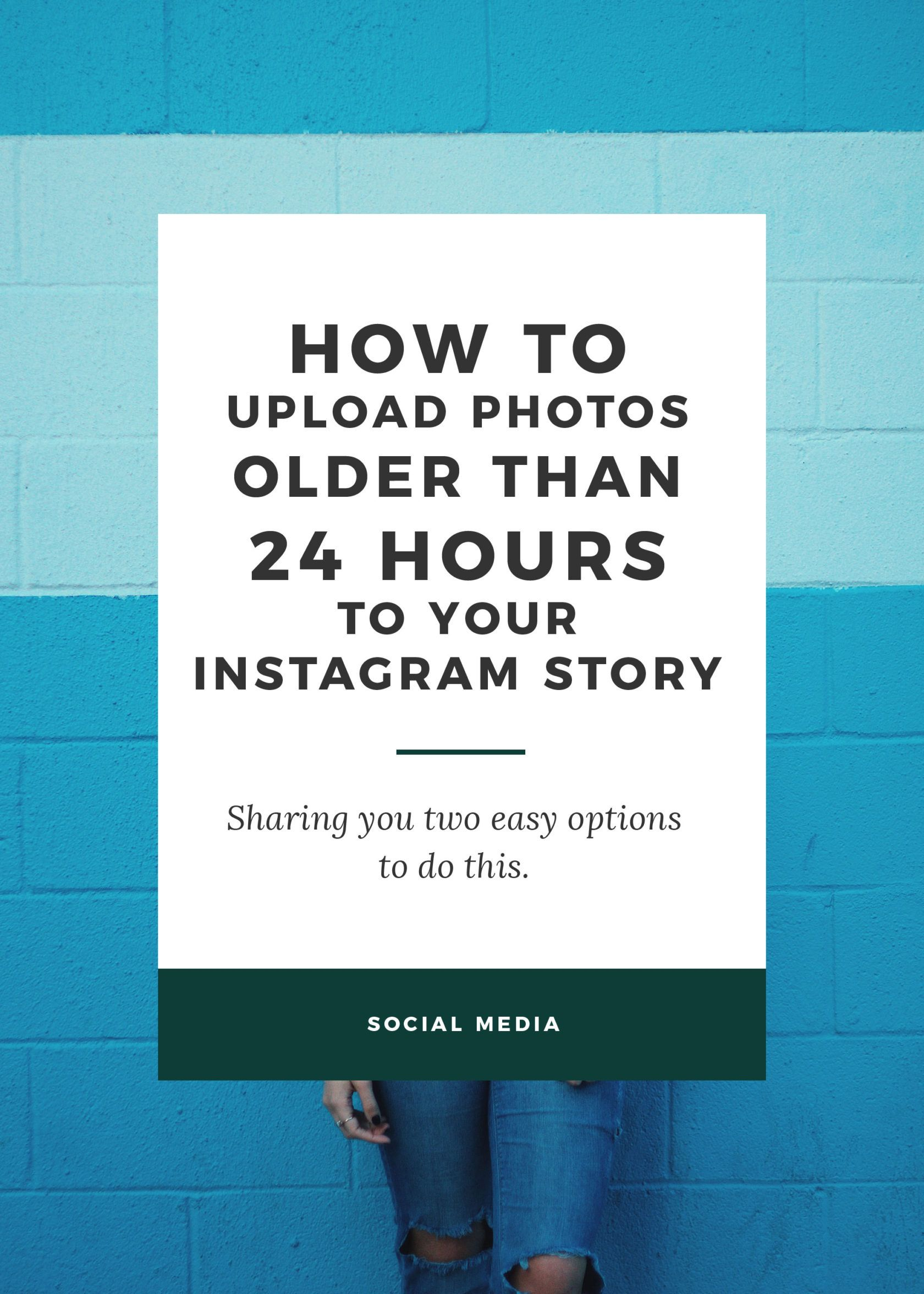 How to upload photos older than 24 hours to your instagram