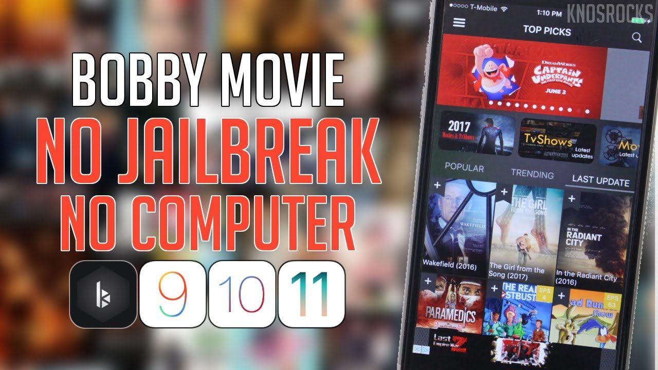 NEW! How To Get Bobby Movie iOS 11 10.3.3 / 9 Free NO