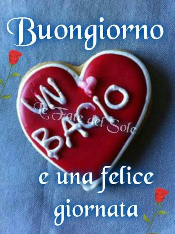 Pin De Mery Maggioni En Italiano Saludos De Buenos Dias Buenos Días Amor Saludos D Buenos Dias