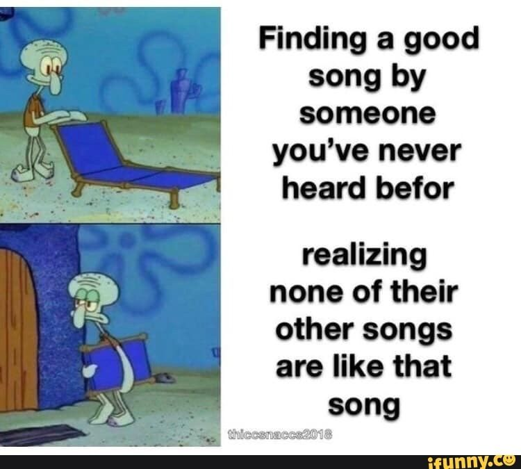 39 Ideas For Music Quotes Funny Songs Really Funny Memes Funny Relatable Memes Music Memes