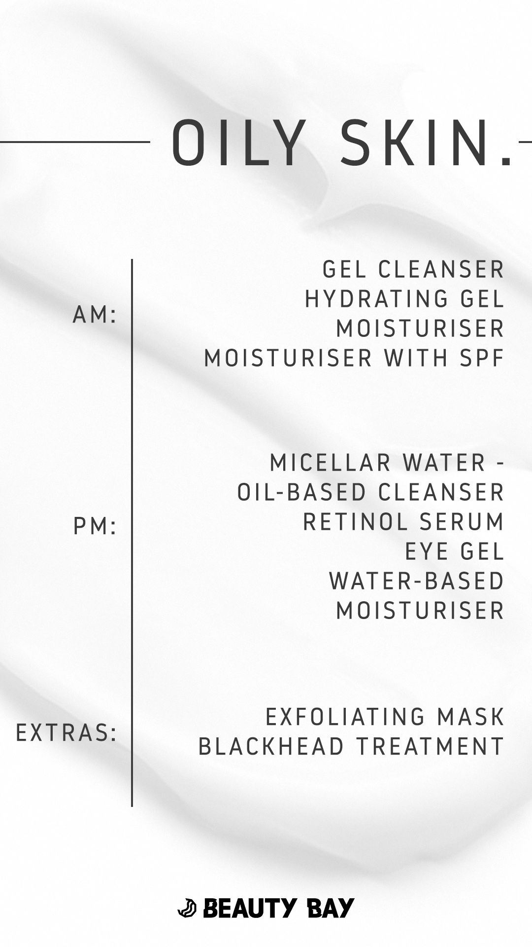 How To Build A Skincare Routine For Oily Skin Oily skin