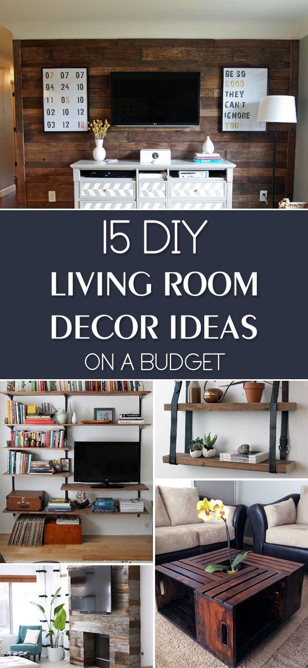 15 Diy Living Room Decor Ideas On A Budget Diy Living Room Decor Living Room Decor On A Budget Cheap Living Rooms