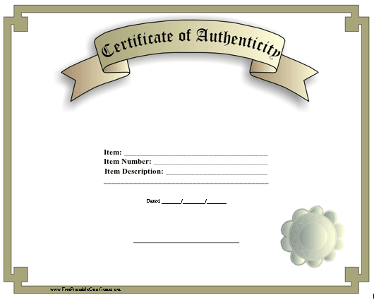 A Classic Certificate Of Authenticity With A Faux Seal Free To