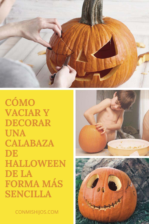 Cómo Vaciar Y Decorar Una Calabaza De Halloween De La Forma Más Sencilla En 2020 Calabazas De Halloween Como Hacer Calabazas Halloween