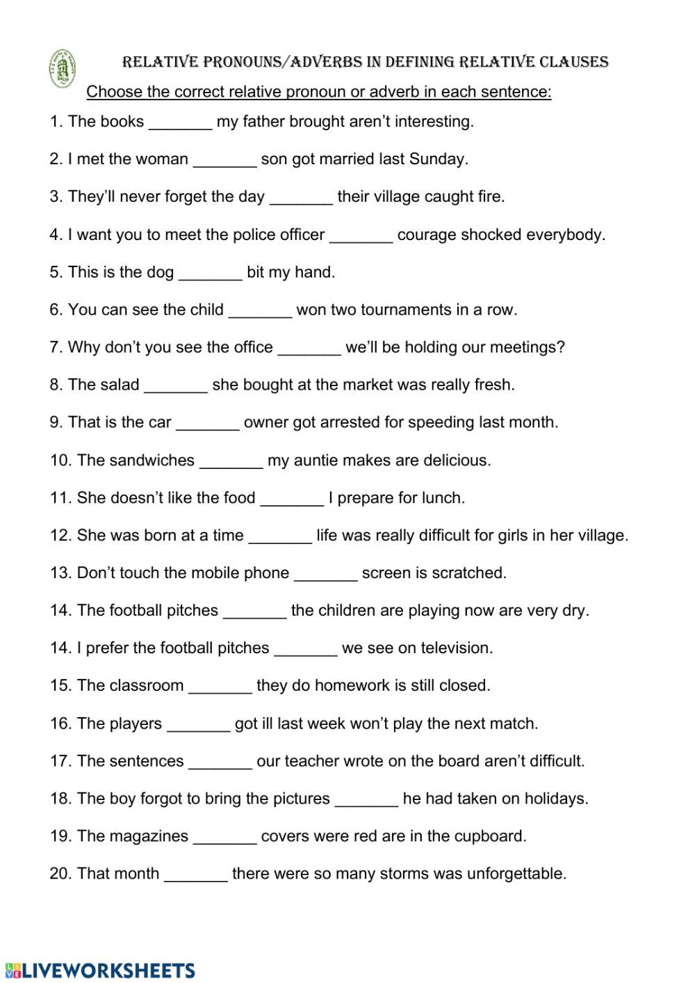 Relative Pronouns Online Worksheet For 3º Eso You Can Do The Exercises Online Or Download The Worksheet In 2020 Relative Pronouns Pronoun Worksheets Adverbs Worksheet