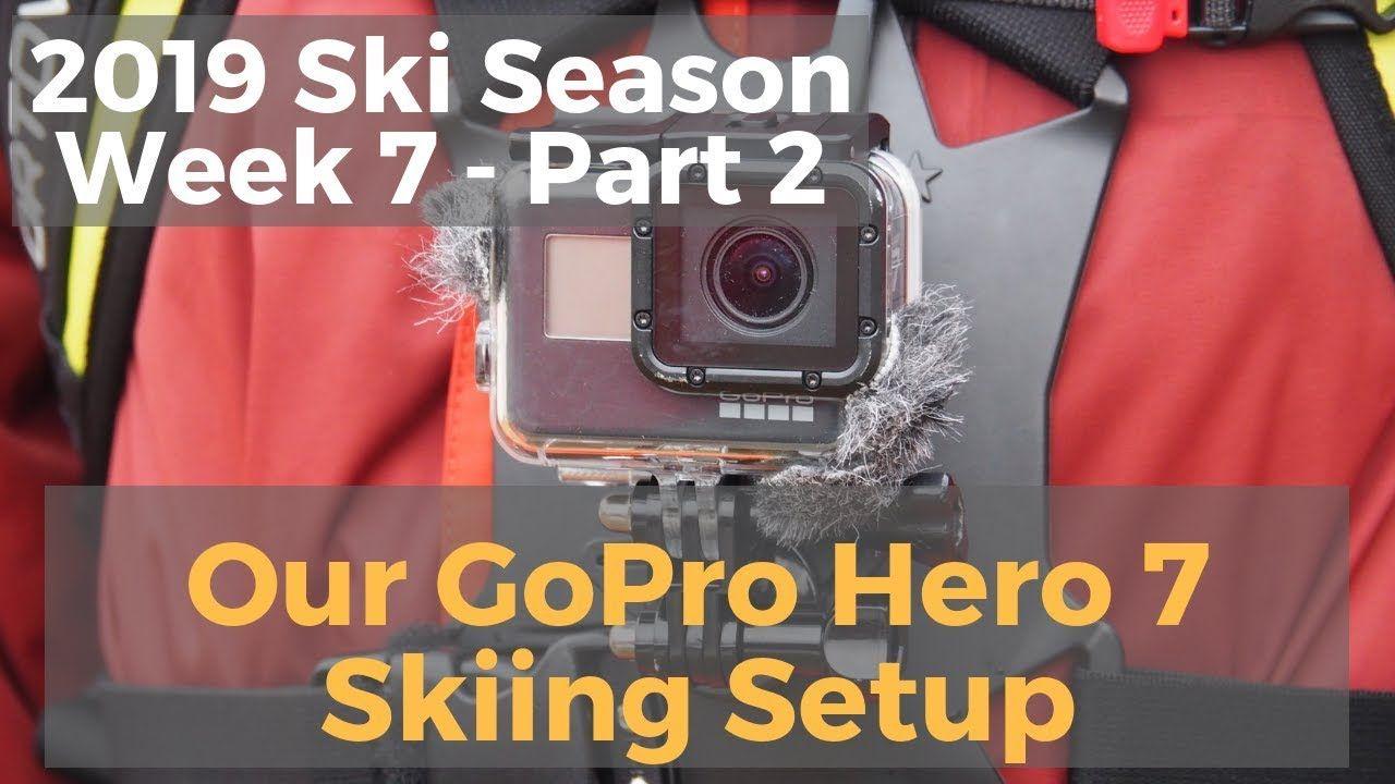 Our GoPro Hero 7 Black Skiing Setup - 2018-2019 Utah Ski
