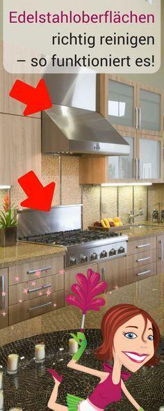 edelstahloberfl chen richtig reinigen so funktioniert es reinigen pinterest limpieza. Black Bedroom Furniture Sets. Home Design Ideas