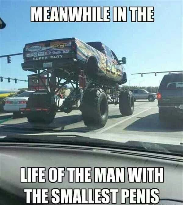 Big Lifted Trucks  Small Dicks  Funny  Funny, Belly -4757