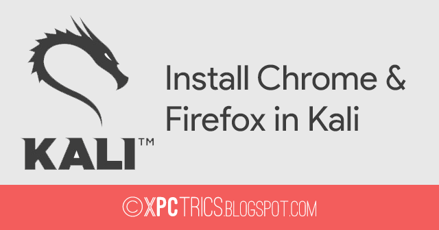 Here's how to install Google Chrome and Mozilla Firefox in