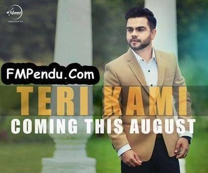 Teri Kami Akhil Mp3 Song Download Fmpendu Com Punjabi Song