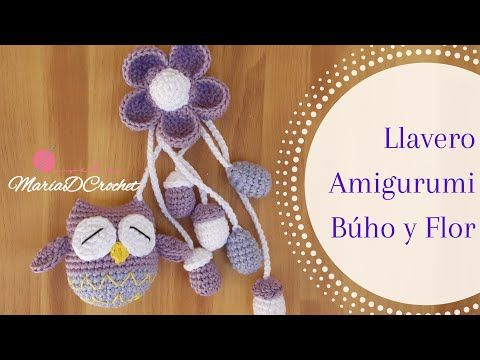 Primera parte | Llavero Búho con flor | Keychain Amigurumi Búho | MaríaDCrochet - YouTube